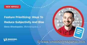 Feature Prioritizing: Ways To Reduce Subjectivity And Bias