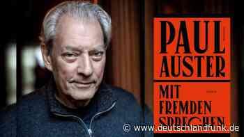 """Paul Auster: """"Mit Fremden sprechen"""" - Der Autor als Seiltänzer - Deutschlandfunk"""