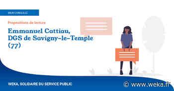 Conseils de lecture, par Emmanuel Cattiau, DGS de Savigny-le-Temple (77) - Weka Actualité