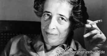 Kommentar Gegen die Logik des Boykotts: Dürfte Hannah Arendt heute sprechen? - Berliner Zeitung