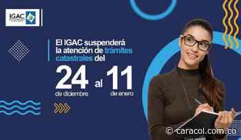 El Agustín Codazzi suspende atención de trámites catastrales por 19 días - Caracol Radio