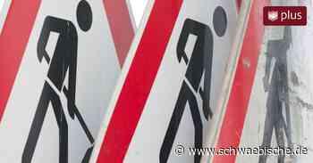Ortsdurchfahrt demnächst voll gesperrt - Schwäbische