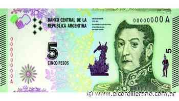 El General San Martin sigue firme en el billete de cinco pesos - El Cordillerano
