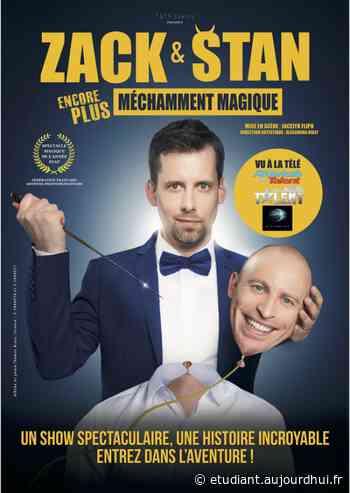 ZACK ET STAN - La Comédie des Suds 16/19, CABRIES, 13480 - Le Parisien Etudiant