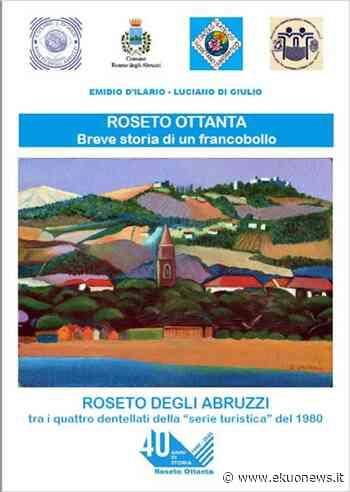 Roseto degli Abruzzi, il francobollo del 1980 raccontato in un libro dopo 40 anni - ekuonews.it