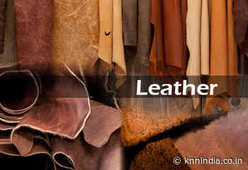 Greenfield leather park in Kanpur to come up with investment of 5,850 cr - Knn India