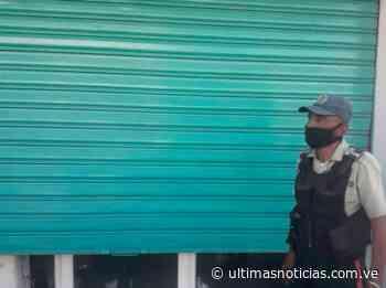 Cerrados 15 comercios en Guanta por violar cuarentena radical - Últimas Noticias