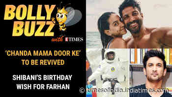 Bolly Buzz: SSR's film 'Chanda Mama Door Ke' to be revived; Shibani's BIRTHDAY wish for Farhan