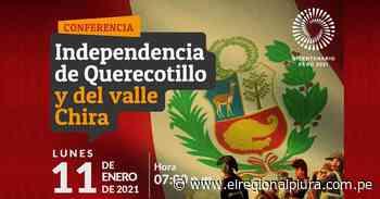 Conferencia 'Independencia de Querecotillo y del Valle del Chira' se realizará hoy 11 de enero - El Regional