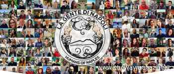 Humans of Naples: la città in un documentario di persone - The Way Magazine
