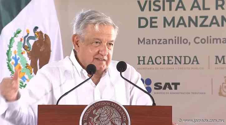 Anuncia AMLO un plan integral para el puerto de Manzanillo - La Jornada