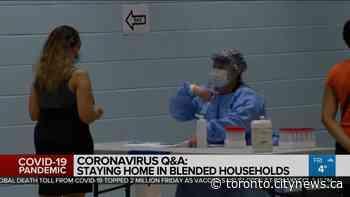Coronavirus Q&A: Staying home in blended households - CityNews Toronto