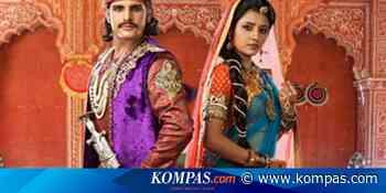 Sinopsis Jodha Akbar Episode 119, Anarkali Diusir dari Agra - Kompas.com - KOMPAS.com