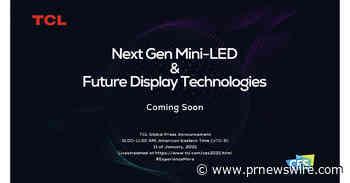 A TCL divulga futuras tecnologias de exibição e Mini-LED de última geração na CES 2021