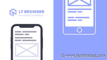 LT Browser - Next-gen Browser to Build, Test & Debug Mobile Websites