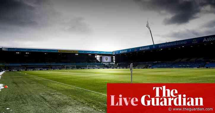 Leeds v Brighton, West Ham v Burnley and Football League – clockwatch live!
