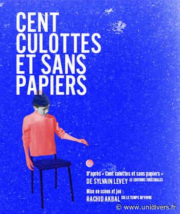 Cent culottes et sans papiers Centre 72 dimanche 10 janvier 2021 - Unidivers