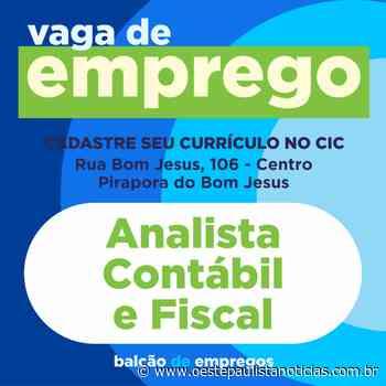 Pirapora do Bom Jesus: Balcão de emprego disponibiliza vaga para Analista Contábil e Fiscal - Portal Oeste Paulista