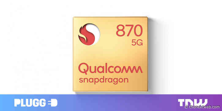 Qualcomm's new Snapdragon 870 is an 'almost-flagship' chip for Android phones