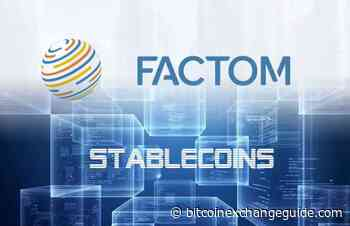 Factom (FCT) Blockchain Project Shows Interest in Own Stablecoin Cryptocurrency - Bitcoin Exchange Guide