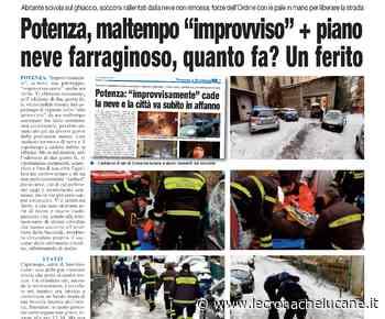 """POTENZA, MALTEMPO """"IMPROVVISO"""" + PIANO NEVE FARRAGINOSO, QUANTO FA? UN FERITO - Cronache TV"""