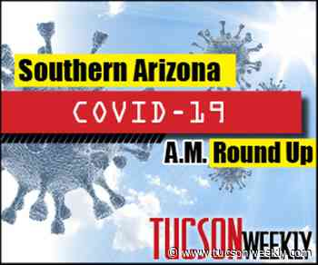 Southern AZ COVID-19 AM Roundup for Wednesday, Jan. 20: 262 New Deaths Pushes Total Toll Past 11,500; Nearly 5K New Cases Today Pushes State's Total Past 690K; Teachers Can Get Vaccinated at UA; Hospital Pressure Remains High