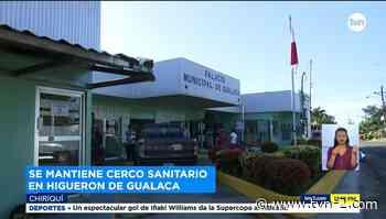 Mantendrán cerco sanitario en El Higuerón de Gualaca por casos covid - TVN Noticias