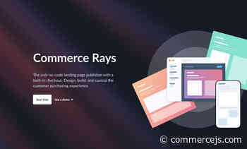 Commerce Rays - No-code commerce landing page builder w/ built-in checkouts