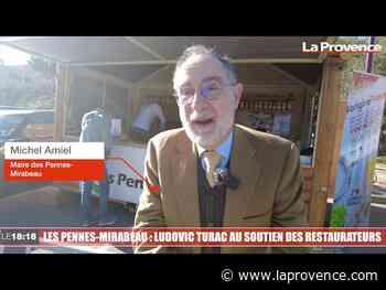 Les Pennes-Mirabeau : Ludovic Turac au soutien des restaurateurs - La Provence