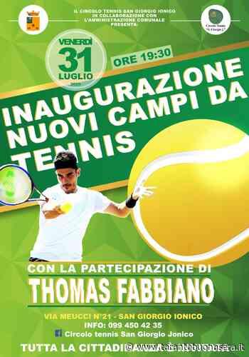 San Giorgio Ionico, inaugurazione nuovi campi da tennis | Tarantobuonasera - TarantoBuonaSera.it