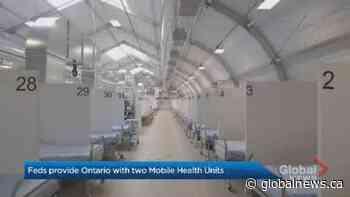 Coronavirus: Feds deploy mobile health units to GTA hospitals