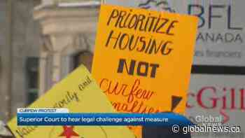Coronavirus: Demonstrators call for end to Quebec's curfew as advocates ask Superior Court to exempt homeless | Watch News Videos Online - Globalnews.ca
