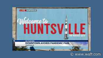 Downtown Huntsville Avoids Pandemic Pain - WAFF