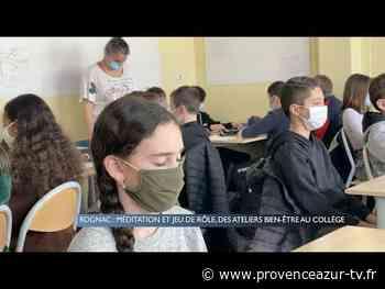Rognac : Méditation et jeu de rôle, des ateliers bien-être au collège | PROVENCE AZUR - PROVENCE AZUR