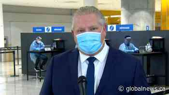 Coronavirus: Ford reiterates call for mandatory COVID-19 tests for all air travellers