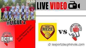 #LF2 : Suivez BCSP REZE / BCTM en live vidéo - LSD - Le Sport Dauphinois - LSD - Le sport dauphinois