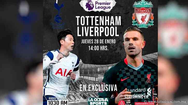 Escucha en vivo AQUÍ el duelo entre Tottenham Hotspur y Liverpool
