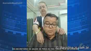 Ex-secretário de Saúde de Pires do Rio também furou a fila e se vacinou contra a Covid-19 - Portal Dia Online