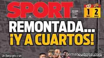 """PORTADA - Sport, con la victoria culé: """"Remontada... ¡y a cuartos!"""" - bernabeudigital.com"""