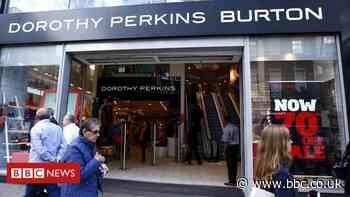 Boohoo in talks to buy Dorothy Perkins, Wallis and Burton brands