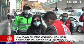 Junín: Lanzan lejía en el rostro a regidora de Chupaca - América Televisión