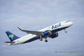 Azul passa a operar voo para Aracati com Airbus A320 - Focus.Jor