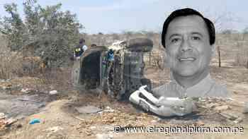 Exalcalde de Morropón Guido Ruesta Taboada, fallece en trágico accidente de tránsito en la vía Sullana - Piura - El Regional