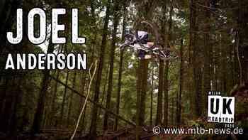 Joel Anderson – UK Team Trip Shreddit: Sprünge, Stunts und schnelle Mucke - MTB-News.de
