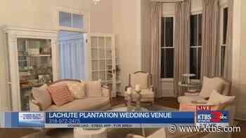 Where in the ArkLaTex is Rick Rowe: LaChute Plantation Wedding venue - KTBS