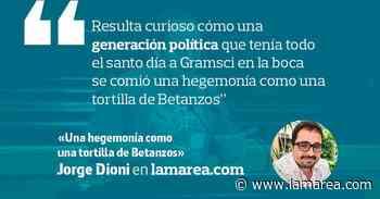 Una hegemonía como una tortilla de Betanzos - La Marea