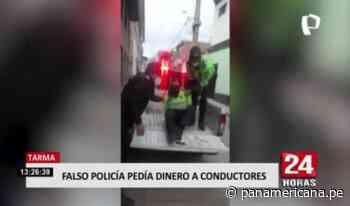 Tarma: falso policía pedía dinero a conductores | Panamericana TV - Panamericana Televisión