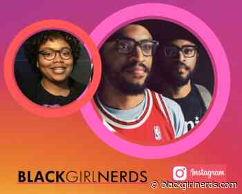 Join Us For an IG Live Conversation with The Lucas Bros - Black Girl Nerds