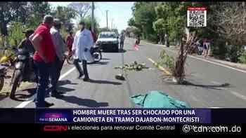 Hombre muere tras ser chocado por una camioneta en tramo Dajabón-Montecristi - CDN