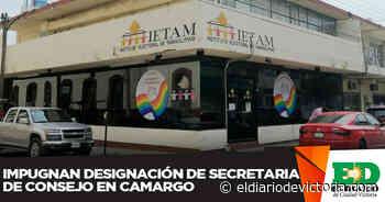 Impugnan designación de secretaria de Consejo en Camargo - El Diario de Ciudad Victoria